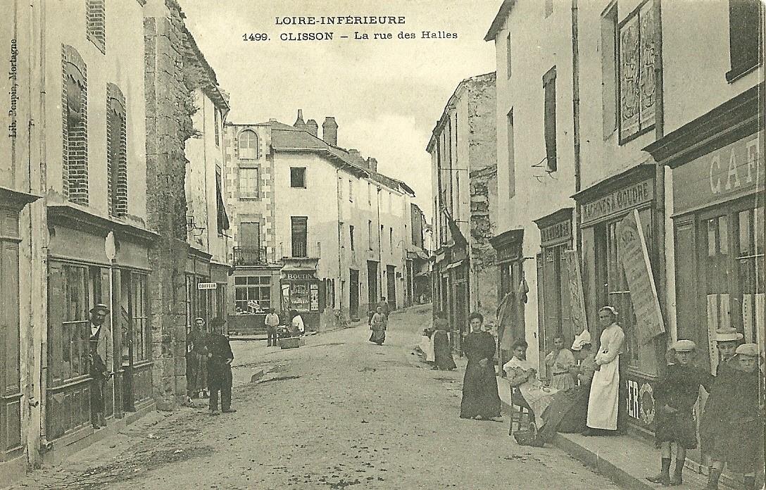 Cartes postales et photos clisson histoire et patrimoine - Lapeyre rue des halles ...